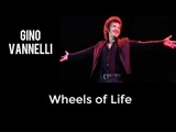 Wheels of Life (Piano Cover) feat.Gino Vannelli