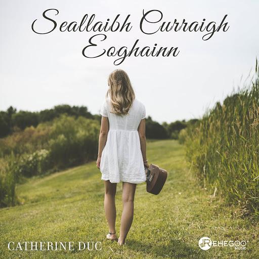 Catherine Duc альбом Seallaibh Curraigh Eoghainn