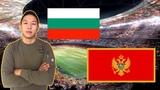 БОЛГАРИЯ - ЧЕРНОГОРИЯ ЕВРО 2020