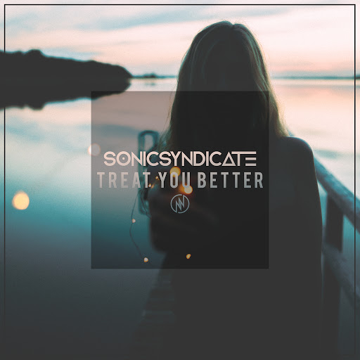 Sonic Syndicate альбом Treat You Better