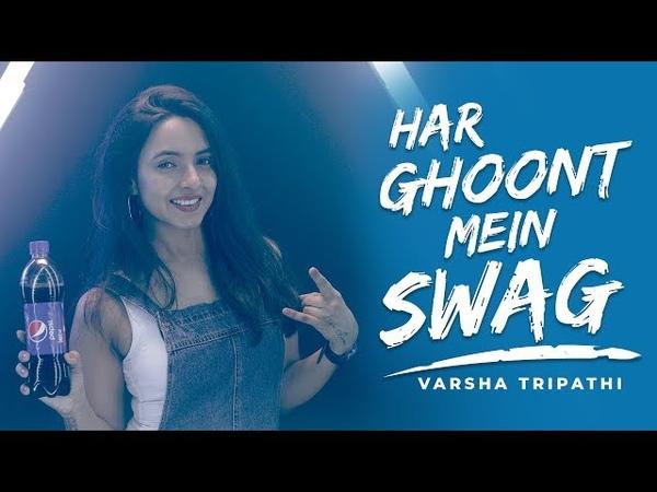 Har Ghoont Mein Swag | Tiger Shroff | Disha Patani | Badshah | Cover | Varsha Tripathi