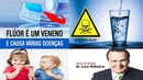 FLÚOR, CLORO É VENENO Causa INFERTILIDADE! HOMEM E MULHERES DR Lair Ribeiro