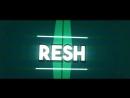 интро для RESH