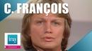 Claude François, les tubes des années 70   Archive INA