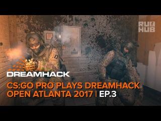 CS:GO Pro Plays DreamHack Open Atlanta 2017 Ep.3