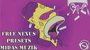 Free Nexus Presets   Xanax   Midas Muzik