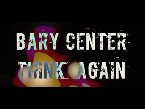 Bary Center - Think Again