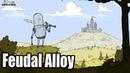 Feudal Alloy(Январь 2019).Трейлер Топ-100