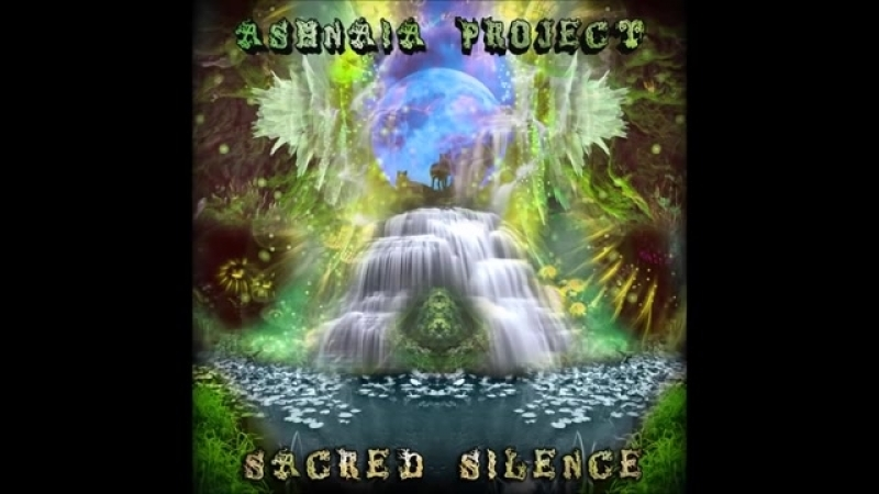 Ashnaia Project - Sacred Silence [Full Album]