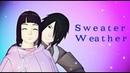 MMD NARUTO Sasuke x Hinata 【Sweater Weather】