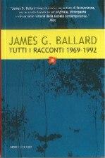 [Libro] James G. Ballard - Tutti i racconti vol. III (1969-1992) - ITA