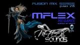 mCITY - Fusion Mix Series Part.28 - MFLEX MEGAMIX 2O16