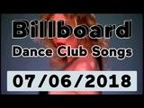 Billboard Dance Club Songs TOP 50 (July 7, 2018)