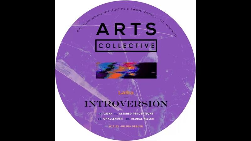 Introversion - Laika [ARTSCOLLECTIVE024]