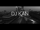 DJ KAN - Dark Side Of... (подкаст)