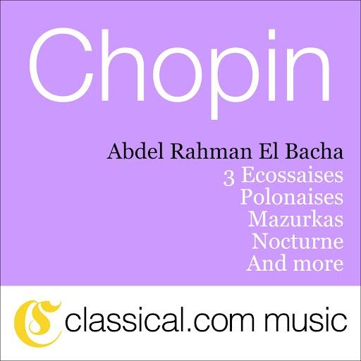 Frédéric Chopin альбом 3 Ecossaises, Polonaises, Mazurkas, Nocturne and More