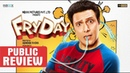 Fryday Movie Public Review Govinda Varun Sharma Brijendra Kala