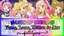 Aikatsu Stars OP 《MUSIC of DREAM 》FULL LYRICS Yume Laura Ako Mahiru