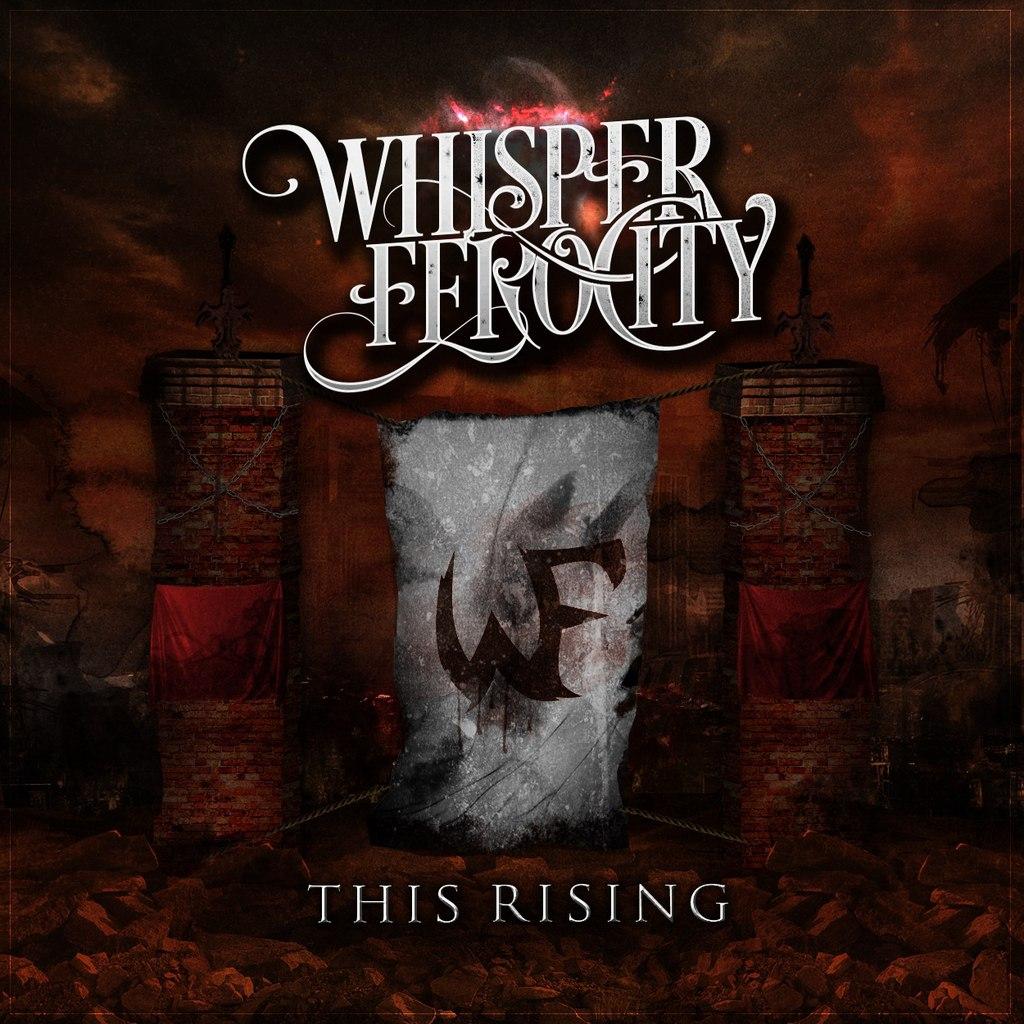 Whisper Ferocity - This Rising [EP] (2015)