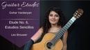 Etude No. 6 (Estudios Sencillos) Leo Brouwer   Guitar Etudes with Gohar Vardanyan