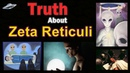 The Truth About Zeta Reticuli