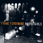 Franz Ferdinand альбом No You Girls