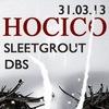 HOCICO, Sleetgrout, DBS - Москва 31 марта!