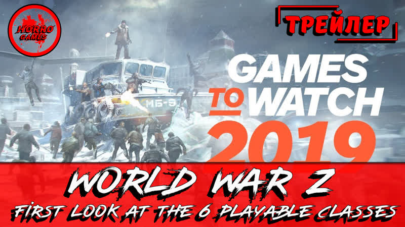 World War Z Game ☠ First Look at the 6 Playable Classes