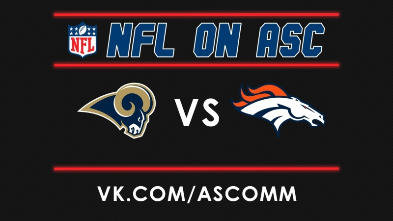 NFL | Rams VS Broncos