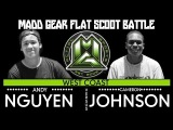 Madd Gear Flat Scoot Game 4 | Andy Nguyen vs. Cameron Johnson