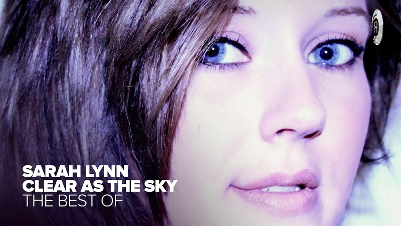 VOCAL TRANCE Sarah Lynn - The Best of Clear As The Sky [FULL ALBUM - OUT NOW]