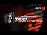 #Techno #music with @Spartaque - Codex Podcast 018, Input (Barcelona, Spain) #Periscope