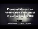 Pourquoi Macron ne cèdera rien d'essentiel et surtout pas le RIC