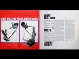 Gerry Mulligan Meets Johnny Hodges Verve 2332 068 1976 JAZZ FULL ALBUM HD