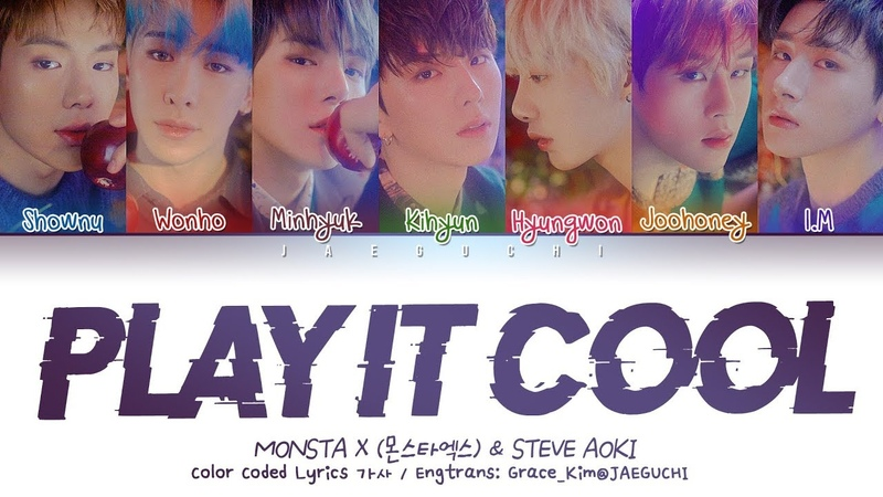 MONSTA X 몬스타엑스 Steve Aoki PLAY IT COOL Color Coded Lyrics Eng Rom Han 가사