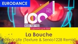 La Bouche - In Your Life (Texture &amp Serxio1228 Remix)