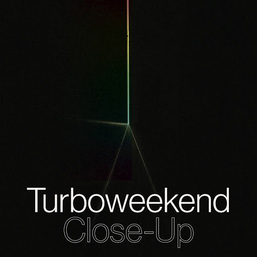 turboweekend альбом Close-Up
