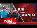 El Porqué de las Noticias: Marzie Hashemi en casa. Irán ayudará a Venezuela. La tormenta del Brexit
