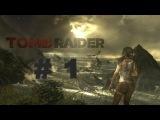 Tomb Raider 2013. Lara Croft film. № 1