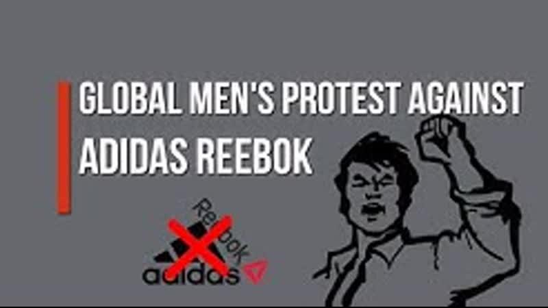 GLOBAL MENS PROTEST AGAINST ADIDAS REEBOK (1)