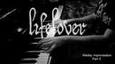 Lifelover Medley Piano Improvisation Part 3