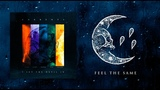 Currents - Feel The Same (Official Audio Stream)