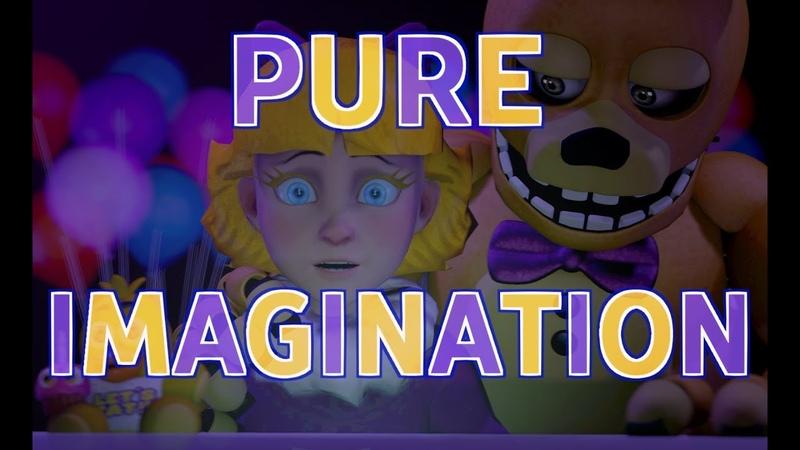 [FNAF SFM] | Pure Imagination | [Short]