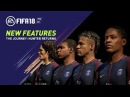 FIFA 18 All-New Features in The Journey Hunter Returns