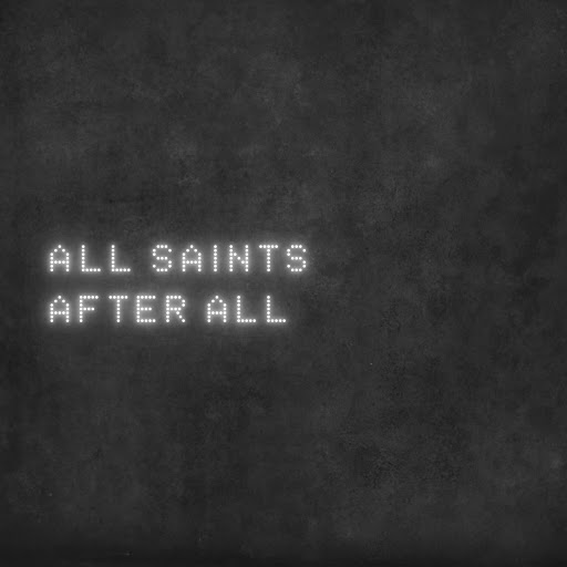 All Saints альбом After All