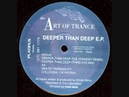 The Art Of Trance - Deeper Than Deep (Poltergeist Remix) 1993