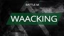 Battle M WAACKING Пильщик Анастасия win vs Кнутова Элина