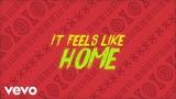 Sigala, Fuse ODG, Sean Paul - Feels Like Home (Lyric Video) ft. Kent Jones