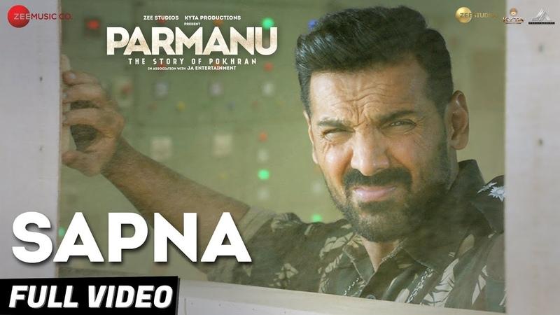 Sapna - Full Video |PARMANUThe Story Of Pokhran|John Abraham Diana Penty|Arijit Singh |Sachin-Jigar
