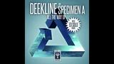 Deekline &amp Specimen A - All The Way Up 2018